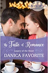 The Taste of Romance: Legacy of the Heart Book Three (Arcadia Valley Romance 18) Kindle Edition