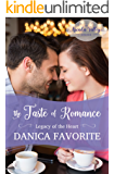 The Taste of Romance: Legacy of the Heart Book Four