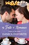 The Taste of Romance: Legacy of the Heart Book Three (Arcadia Valley Romance 18)