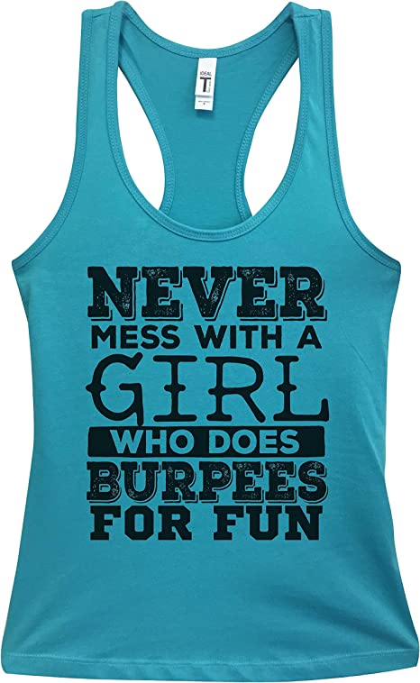 Little Royaltee Shirts Funny Workout Gym Tanks Never Mess with A Girl That Does Burpees for Fun