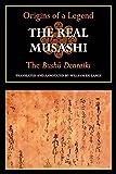 The Real Musashi: The Bushudenraiki (Origins of a Legend)