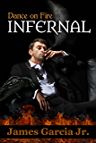 Infernal: Dance on Fire