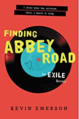 Finding Abbey Road (Exile Series Book 3) Kindle Edition
