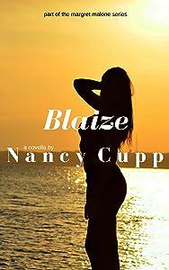 Blaize: A Survivor's Story (Margret Malone Book 3)