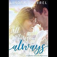 All of You, Always (Walker Beach Romance Book 1)
