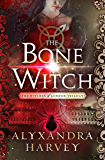 The Bone Witch (The Witches of London Trilogy Book 3)