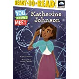 Katherine Johnson (You Should Meet)