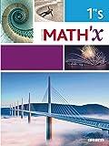 Math'x 1re S (éd.2015) - Livre