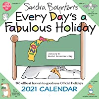 Sandra Boynton's Every Day's a Fabulous Holiday 2021 Wall Calendar