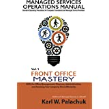 Front Office Mastery: SOPs for Office Management, Finances, Administration, and Running Your Company More Efficiently (Manage