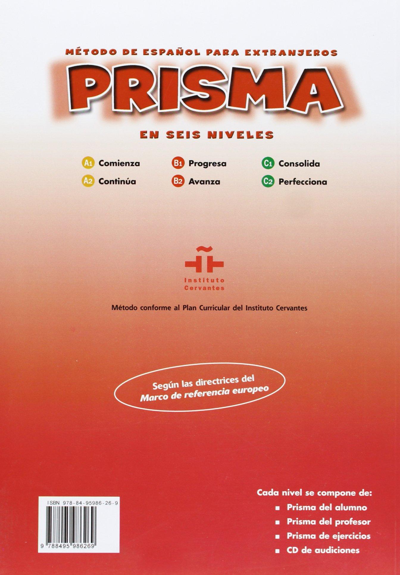 Prisma c1 consolida prisma c1 growth metodo de espanol para prisma c1 consolida prisma c1 growth metodo de espanol para extranjeros spanish edition equipo prisma 9788495986269 amazon books fandeluxe Images