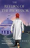 The Return of the Professor: The Doblin School: Book 3 (The Dolbin School 4)