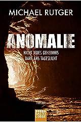 Anomalie - Nicht jedes Geheimnis darf ans Tageslicht: Thriller (German Edition) Kindle Edition