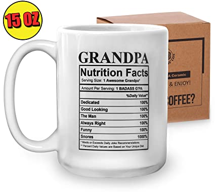 1c1012de Gift for Grandfather - Grandpa Nutritional Facts Funny Novelty Coffee Mug -  Birthday Gifts for Granddads