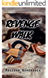 Revenge Walk (A Lacey Fitzpatrick and Sam Firecloud Mystery Book 13)