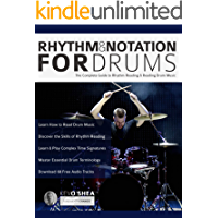 Rhythm and Notation for Drums: The Complete Guide to Rhythm Reading and Drum Music (Learn to Play Drums Book 1) book cover