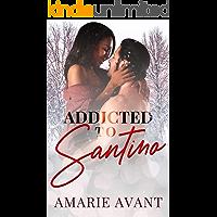 Addicted to Santino : (A BWWM Christmas Romance)
