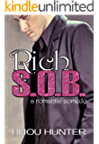 Rich S.O.B.: A Romantic Comedy