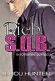Rich S.O.B.: A Romantic Comedy
