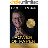 The Power of Paper: How to Create Wealth by Investing in Mortgages