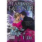 """The Magic of """"I Do"""" (Regency Faeries Book 2)"""