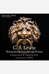 C. S. Lewis: Encountering God through Fiction (Now You Know Media Audio/Video Learning Course)