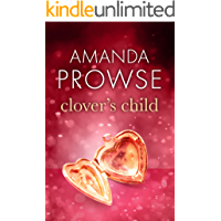 Clover's Child: The heartbreaking love story from the number 1 bestseller (No Greater Love Book 3)