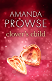 Clover's Child (No Greater Love)