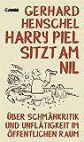Harry Piel sitzt am Nil: Über Schmähkritik und Unflätigkeit im öffentlichen Raum (Critica Diabolis)