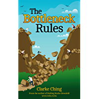 The Bottleneck Rules: How To Get More Done at Work, Without Working Harder. (English Edition)