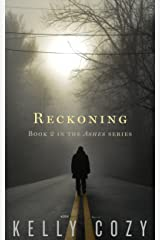 Reckoning (Ashes #2) Kindle Edition