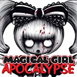 Magical Girl Apocalypse (Issues) (12 Book Series)