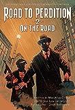 Road To Perdition 2 On The Road TP New Ed (Vertigo Crime (Paperback))