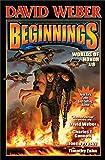 Beginnings: Worlds of Honor 6 (Worlds of Honor (Weber))