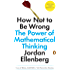 How Not to Be Wrong: The Power of Mathematical Thinking (English Edition)