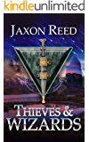 Thieves and Wizards (The Forlorn Dagger Book 1)