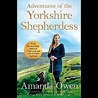 Adventures Of The Yorkshire Shepherdess (English Edition)