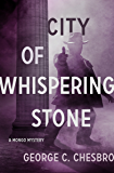 City of Whispering Stone (The Mongo Mysteries Book 2)