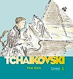 Piotr Ilych Tchaikovski (Descubrimos a los músicos)