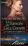La fiancée de Luca Corretti : T2 - La fierté des Corretti : Passions siciliennes