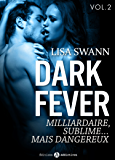 Dark Fever – 2: Milliardaire, sublime… mais dangereux