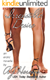 "Irresisitible Desire: an erotic novella (The ""Irresistible"" Series Book 3)"