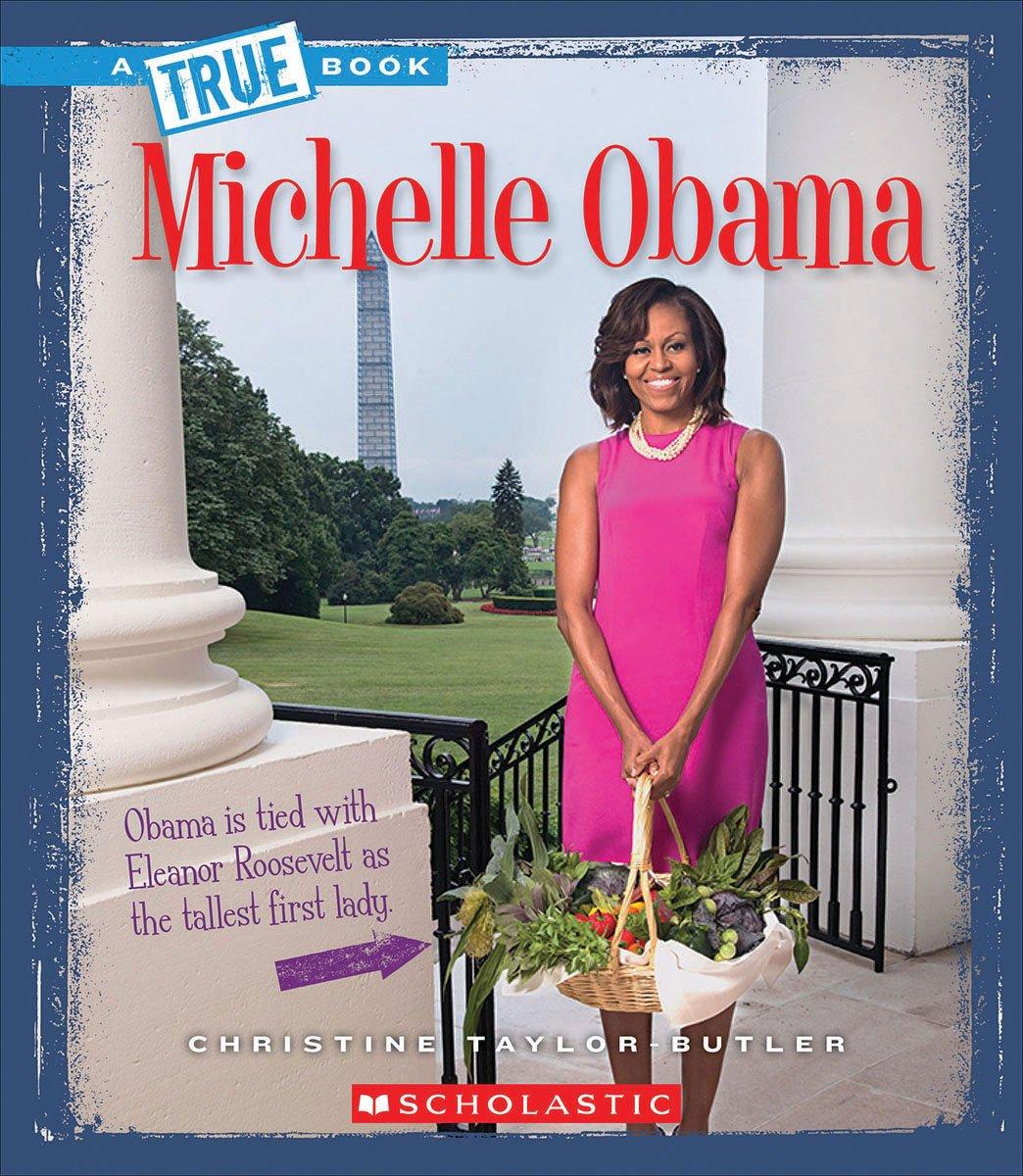 Michelle Obama (A True Book) pdf epub
