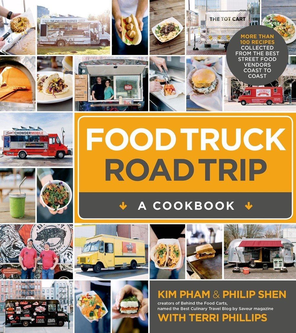 Food truck road trip a cookbook amazon kim pham philip shen food truck road trip a cookbook amazon kim pham philip shen libros en idiomas extranjeros forumfinder Choice Image