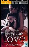 Forgotten Love (Bound By Love Book 1)
