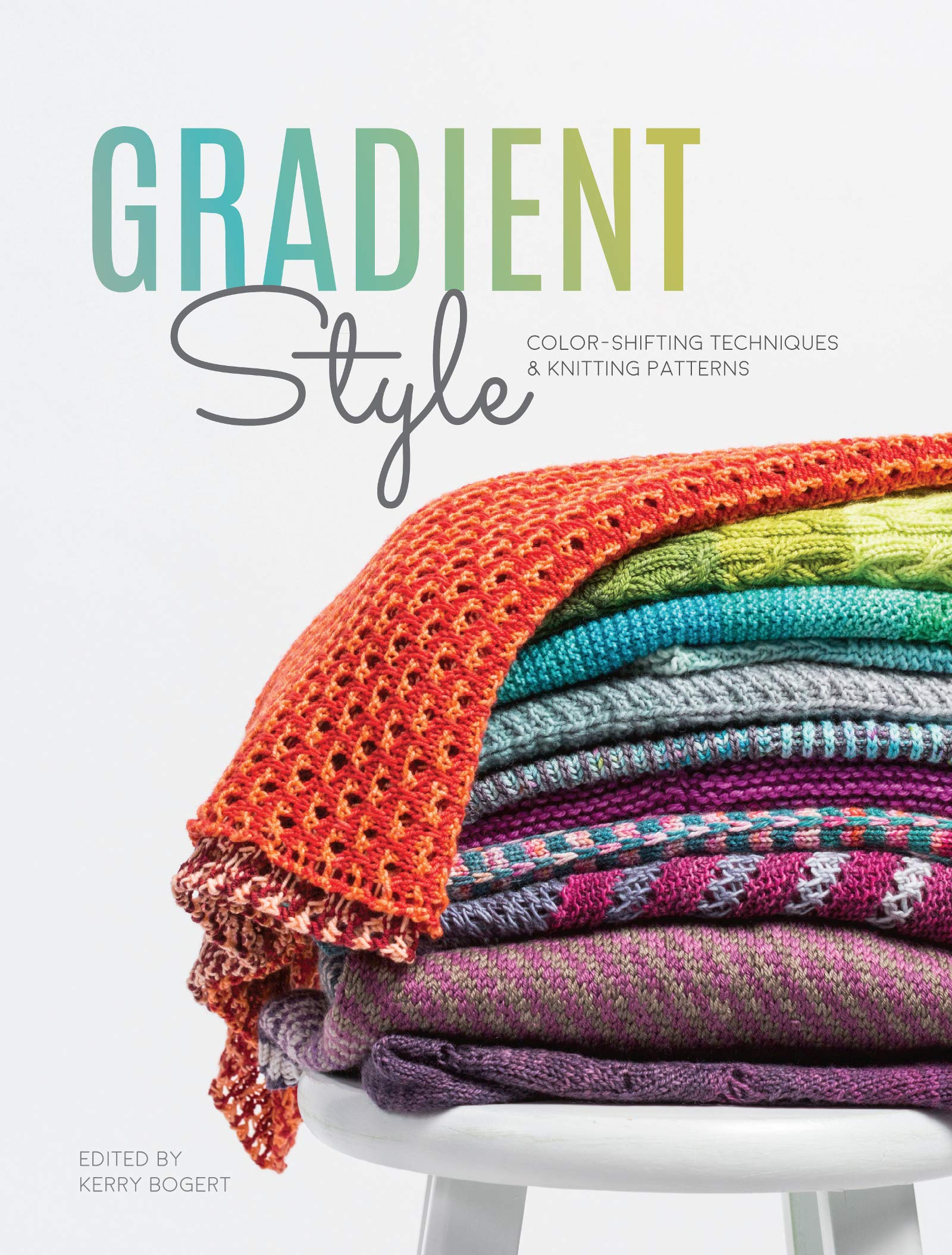 Gradient Style Color Shifting Techniques Knitting Patterns Kerry