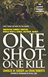 One Shot One Kill: One Shot One Kill