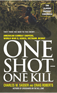 Crosshairs on the kill zone american combat snipers vietnam one shot one kill one shot one kill fandeluxe Epub