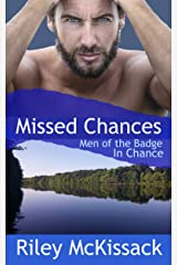 Missed Chances (Men of the Badge - Chance Book 10) Kindle Edition