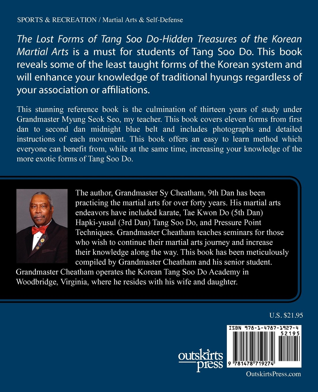 The lost forms of tang soo do hidden treasures of the korean the lost forms of tang soo do hidden treasures of the korean martial arts grandmaster sy cheatham 9781478719274 amazon books fandeluxe Choice Image